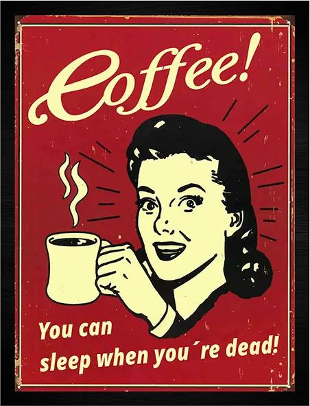 Quadro Coffee! You Can Sleep When You Are Dead