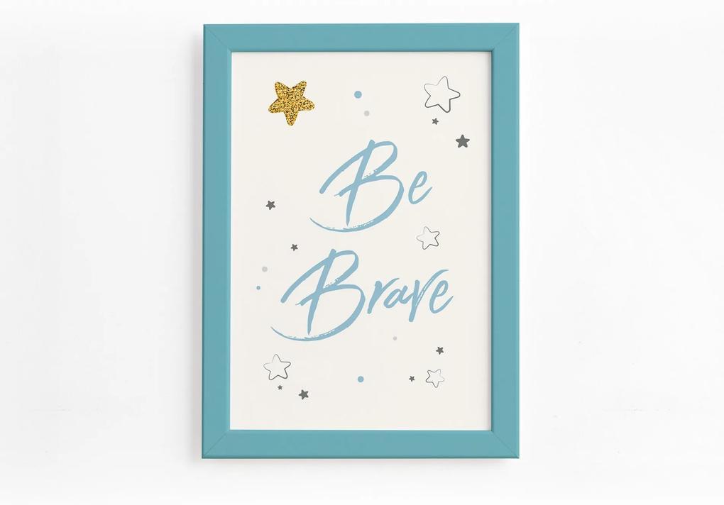 Quadro Frase Be Brave Azul e Estrela Moldura Azul 22x32cm