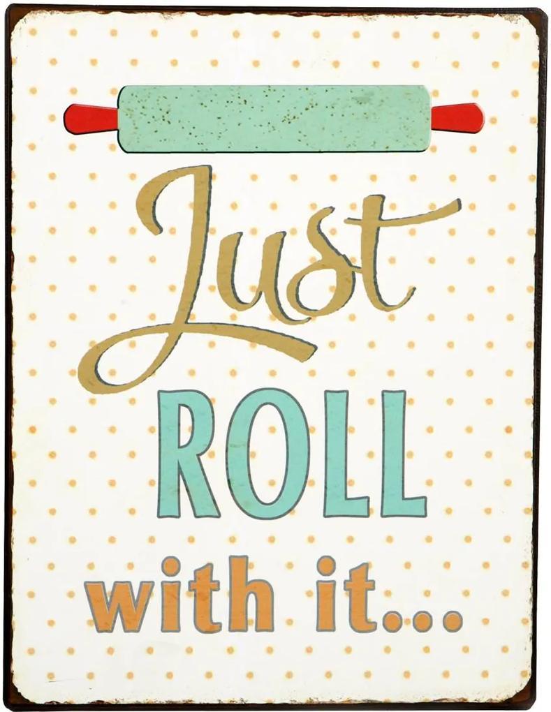 Placa Decorativa Just Roll