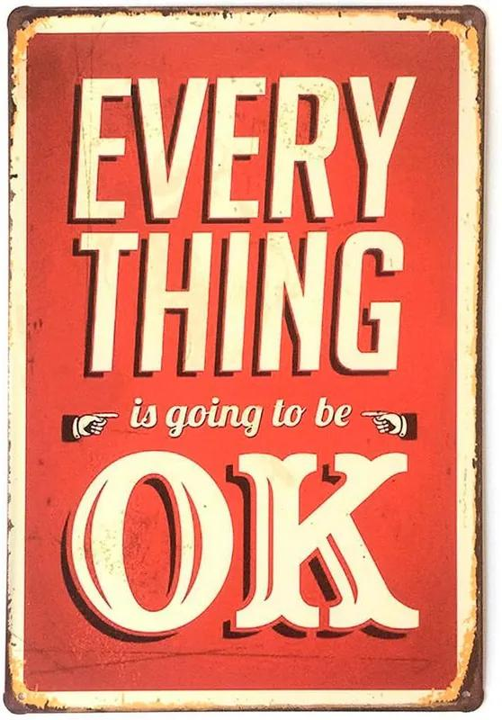 PLACA DECORATIVA EVERY THING IS GOING TO BE OK