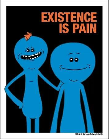 Placa Existence Is Pain