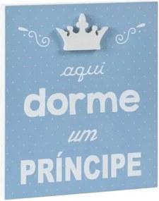 Quadro Infantil Aqui Dorme um Principe Azul - Casatema