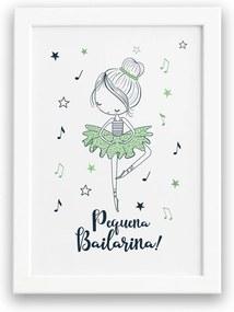 Quadro Frase Pequena Bailarina para Menina Mold Branca 33x43