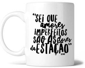 Caneca Amores imperfeitos