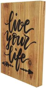 Quadro Placa de Madeira Decorativo Rustic Live Your Life