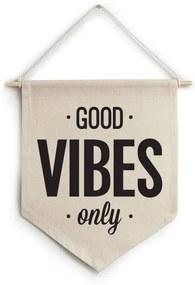 Flâmula de tecido Good vibes