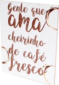 Placa Decorativa Prolab Gift Café Fresco Marrom